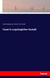 Faust in ursprünglicher Gestalt