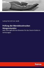 Prüfung der Mendelssohnschen Morgenstunden