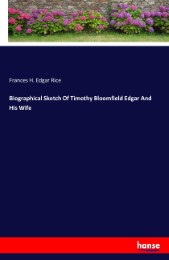 Biographical Sketch Of Timothy Bloomfield Edgar And His Wife
