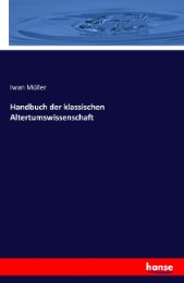 Handbuch der klassischen Altertumswissenschaft
