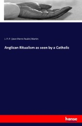 Anglican Ritualism as seen by a Catholic