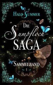 Die Sumpfloch-Saga - Sammelband 1