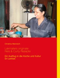 Lakmalie's originale Reis & Curry Rezepte