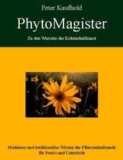 PhytoMagister - Zu den Wurzeln der Kräuterheilkunst 3