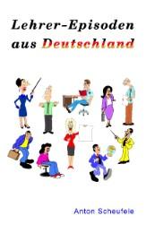 Lehrer-Episoden aus Deutschland