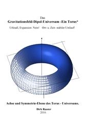 Das Gravitationsfeld-Dipol-Universum - Ein Torus