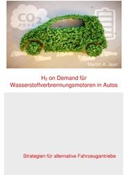 H2 on Demand für Wasserstoffverbrennungsmotoren in Autos
