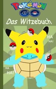 Pokémon GO - Das Witzebuch