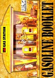 GAS STATION GOLD - Gasoline booklet - SUELTZ BOOKS International