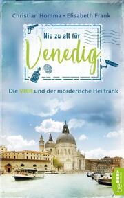 Nie zu alt für Venedig