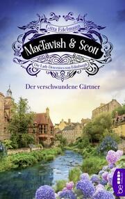 MacTavish & Scott - Der verschwundene Gärtner