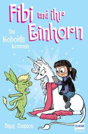 Fibi und ihr Einhorn 3 - Die Kobolde kommen