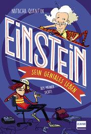 Einstein - sein geniales Leben