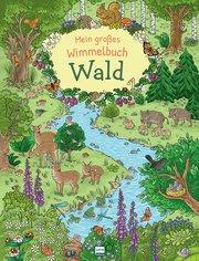 Mein großes Wimmelbuch Wald
