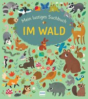 Mein lustiges Suchbuch - Im Wald