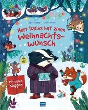 Herr Dachs hat einen Weihnachtswunsch - Eine Weihnachtsmärchen für Kinder ab 3 Jahren