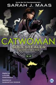 Catwoman: Soulstealer - Gefährliches Spiel