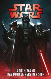 Star Wars Comics: Darth Vader - Das dunkle Herz der Sith
