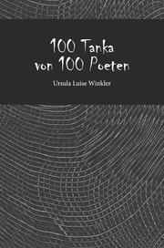 100 Tanka von 100 Poeten