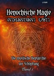 Henochische Magie 1