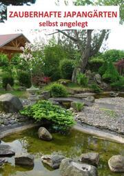 Zauberhafte Japangärten - selbst angelegt