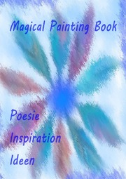 Magical Painting Book - Poesie - Inspiration - Ideen