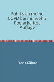 Fühlt sich meine COPD bei mir wohl?