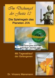 Die Spielregeln des Planeten JVA