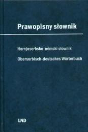 Prawopisny stownik/Wörterbuch der obersorbischen Rechtschreibung