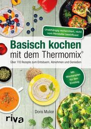 Basisch kochen mit dem Thermomix