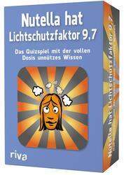 Nutella hat Lichtschutzfaktor 9,7 - Das Quizspiel mit der vollen Dosis unnützes Wissen