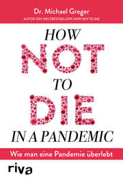 How not to die in a pandemic