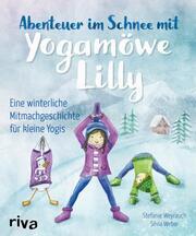 Abenteuer im Schnee mit Yogamöwe Lilly