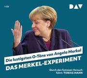 Das Merkel-Experiment - Die lustigsten O-Töne von Angela Merkel