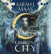 Crescent City - Teil 2: Wenn ein Stern erstrahlt