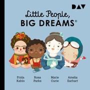 Little People, Big Dreams® - Teil 3: Frida Kahlo, Rosa Parks, Marie Curie, Amelia Earhart