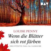 Wenn die Blätter sich rot färben.