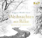 Weihnachten mit Rilke