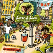 Löre & Luc - Unser lautes Leben (2). Folge 3: Ich komme in die Kita / Folge 4: Ich werde geimpft