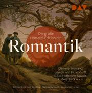 Die große Hörspiel-Edition der Romantik