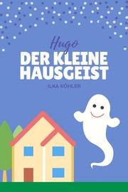 Hugo der kleine Hausgeist