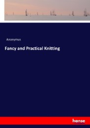 Fancy and Practical Knitting