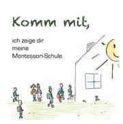 Komm mit, ich zeige dir meine Montessorischule!
