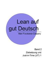 Lean auf gut Deutsch