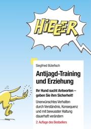 Antijagd-Training und Erziehung