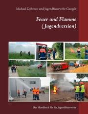 Feuer und Flamme (Jugendversion)