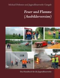 Feuer und Flamme (Ausbilderversion)