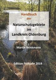 Handbuch der Naturschutzgebiete im Landkreis Oldenburg