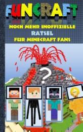 Funcraft - Noch mehr inoffizielle Rätsel für Minecraft Fans