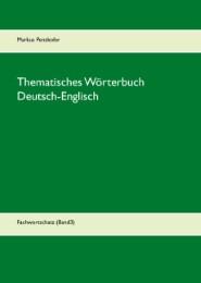 Thematisches Wörterbuch Deutsch-Englisch (3)